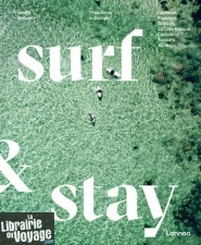 Lannoo éditions - Beau livre (en anglais) - Surf & Stay, 7 road trips in Europe