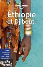 Lonely Planet - Guide - Ethiopie et Djibouti