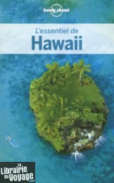 Lonely Planet - Guide - l'Essentiel d'Hawaii