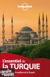 Lonely Planet - Guide - L'essentiel de la la Turquie