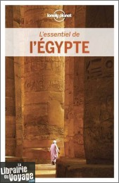 Lonely Planet - Guide (collection l'Essentiel) - L'essentiel de L'egypte