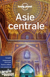 Lonely Planet - Guide d'Asie centrale