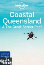 Lonely Planet (en anglais) - Guide - Coastal Queensland & the Great Barrier Reef