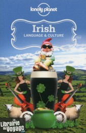 Lonely Planet (en anglais) - Irish language & culture