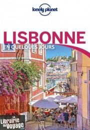 Lonely Planet - Guide - Lisbonne en quelques jours