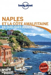 Lonely Planet - Guide - Naples et la Cote Amalfitaine en quelques jours