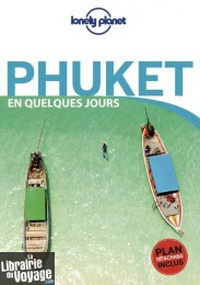 Lonely Planet - Guide - Phuket en quelques jours