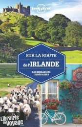 Lonely Planet - Guide - Sur la route de l'Irlande
