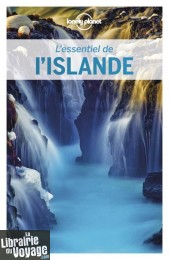 Lonely Planet - Guide (collection l'Essentiel) - L'essentiel de L'Islande