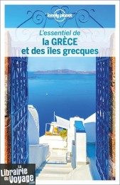 Lonely Planet - Guide (collection l'Essentiel) - L'essentiel de la Grèce et des îles grecques
