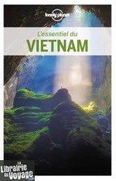 Lonely Planet - Guide (collection l'Essentiel) - L'essentiel du Vietnam