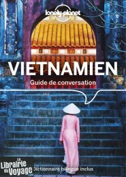 Lonely Planet - Guide Guide de Conversation - Vietnamien