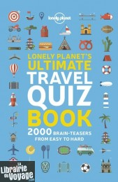 Lonely Planet - Guide (en anglais) - Lonely Planet's Ultimate Travel Quiz Book