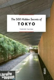 Luster - Guide en anglais - The 500 Hidden secrets of Tokyo