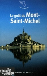 Mercure de France - Le goût du Mont-Saint-Michel