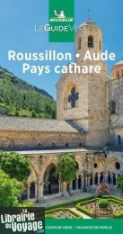 Michelin - Guide Vert - Roussillon - Aude (Pays Cathare)