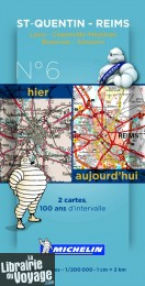 Michelin - Carte historique n°6 - Saint Quentin - Reims (2 cartes, 100 ans d'intervalle)