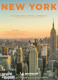 Michelin - Guide Food & Travel - Numéro 02 - New York