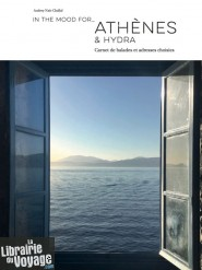 Editions In the mood for - Guide - Athènes et Hydra, carnet de balades et adresses choisies (Audrey Nait-Challal)