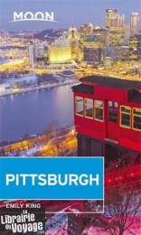 Moon Travel Guides - Guide en anglais - Pittsburgh