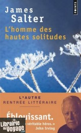Editions Points - L'Homme des hautes solitudes (James Salter)