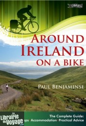 O'Brien Press - Guide de randonnées à vélo (en anglais) - Around Ireland on a Bike (Irlande)