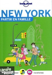 Lonely Planet - Guide - Partir en Famille - New York