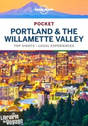 Lonely Planet - Guide (en anglais) - Collection Pocket - Portland & the Willamette Valley