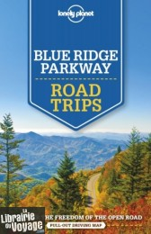 Lonely Planet - Guide (en anglais) - Blue Ridge Parkway Road Trips