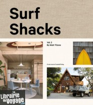 Editions Gestalten - Beau livre en anglais - Surf Shacks Volume 2 - The new wave of coastal living