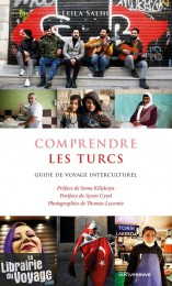 Editions Riveneuve - Comprendre les turcs, Guide de voyage interculturel (Leïla Salhi)