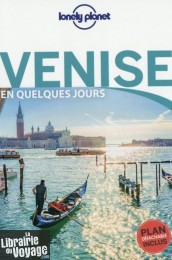 Lonely Planet - Guide - Venise en quelques jours