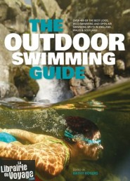 Vertebrate Publishing - Guide en anglais - The outdoor swimming guide (Great Britain)