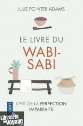First Editions (Collection Pocket) - Le Livre du Wabi-Sabi (Julie Pointer Adams)
