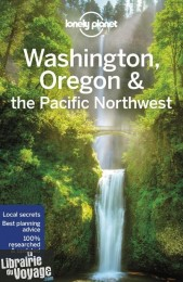 Lonely Planet - Guide (en anglais) - Washington, Oregon & the Pacific Northwest