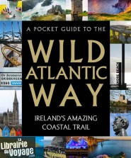 Gill Books - Beau livre en anglais - A Pocket Guide to the Wild Atlantic Way
