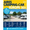Facile Media - Camperstop 2021 - Aires de Camping-Car Europe