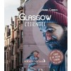 Editions Nomades - Guide - Glasgow l'essentiel