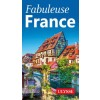 Editions Ulysse - Guide - Fabuleuse France
