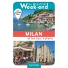 Hachette - Guide - Un grand Week-end à Milan (et les lacs italiens)