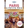 Lonely Planet - Guide - Paris à petits prix