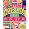 Lonely Planet (en anglais) - Livre - The World's Best Bowl Food : Where to find it and how to make it