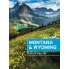 Moon Travel Guides - Guide en anglais - Montana & Wyoming (with Yellowstone and Glacier National Parks)