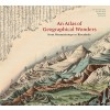 Princeton Architectural Press - Beau livre en anglais - An atlas of geographical wonders (from Mountaintops to Riverbeds)