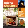 Storey Publishing - Guide en anglais - Microshelters - 59 Creative Cabins, tiny Houses, tree houses, and other small structures