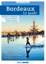 Editions Sud-Ouest - Guide - Bordeaux, le guide