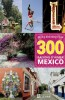 Editions de l'Homme - Guide - 300 raisons d'aimer Mexico City