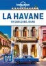 Lonely Planet - Guide - La Havane en quelques jours