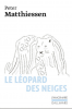 Editions Gallimard - Le Léopard des neiges - Peter Matthiessent (collection l'imaginaire)
