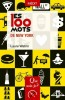 Editions Que sais-je ? - Guide - Les 100 mots de New York (Laure Watrin)